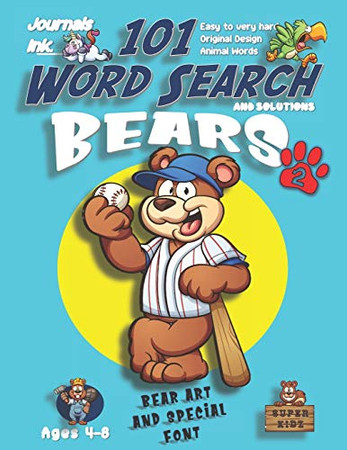 101 Word Search for Kids 2: SUPER KIDZ Book. Children - Ages 4-8 (US Edition). Baseball Sports. Blue, Bear Words with custom art interior. 101 Puzzles ... (Superkidz - Bears Word Search for Kids)
