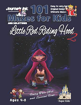 101 Mazes For Kids 2: SUPER KIDZ Book. Children -Ages 4-8 (US Edition). Fairy Tale Little Red Riding Hood Night Sky custom art interior. 101 Puzzles ... (Superkidz - 101 Mazes for Kids Fairytales)