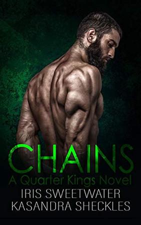Chains (Quarter Kings MC)