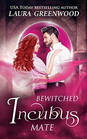 Bewitched Incubus Mate (MatchMater Paranormal Dating App)