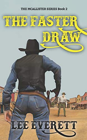 The Faster Draw (The McAllister Series)
