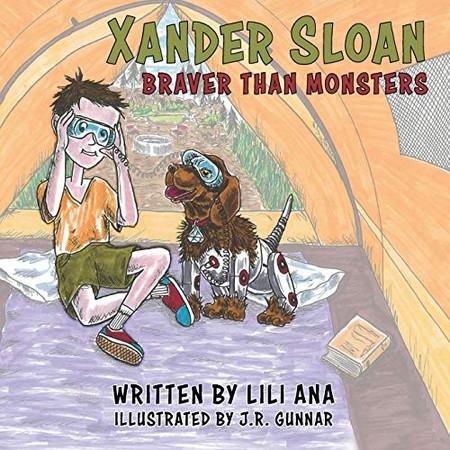Xander Sloan: Braver Than Monsters