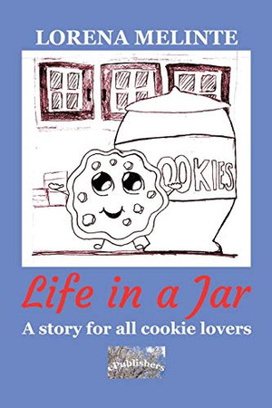 Life in a Jar: A story for all cookie lovers