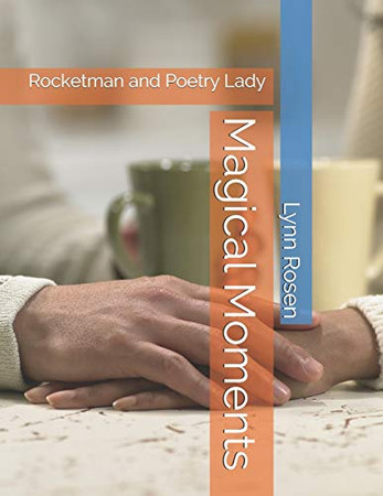 Magical Moments: Rocketman and Poetry Lady