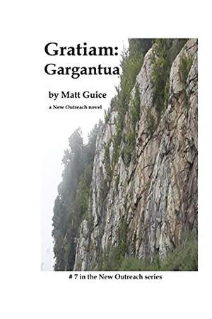 Gratiam: Gargantua: A New Outreach novel