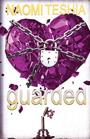 Guarded: Short Story & Poems