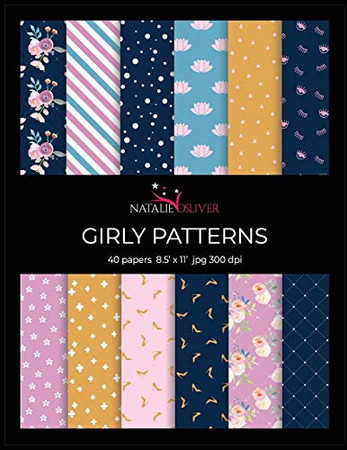 """Girly Patterns: Scrapbooking, Design and Craft Paper, 40 sheets, 12 designs, size 8.5 """"x 11"""", from Natalie Osliver"""