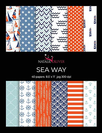 """Sea Way: Scrapbooking, Design and Craft Paper, 40 sheets, 12 designs, size 8.5 """"x 11"""", from Natalie Osliver"""