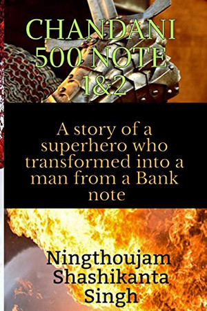 Chandani 500 note 1&2: A story of a superhero who transformed into a man from a Bank note