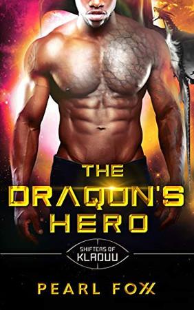 The Draqon's Hero: The Shifters of Kladuu Book Six