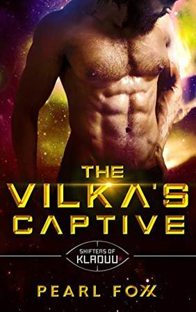 The Vilka's Captive: The Shifters of Kladuu Book Three