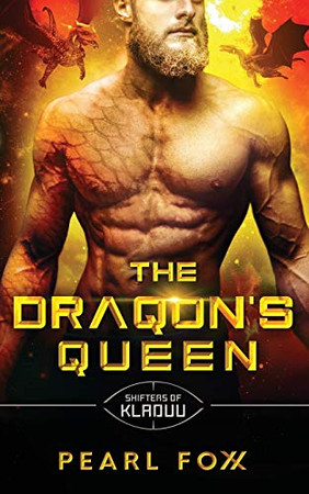 The Draqon's Queen: The Shifters of Kladuu Book Four