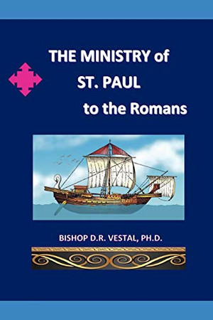 The Ministry of St.Paul to the Romans