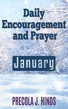 Daily Encouragement and Prayer: January