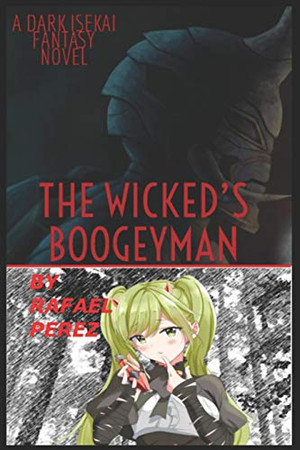 THE WICKED'S BOOGEYMAN (The Wicked's series)