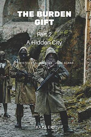 The Burden Gift: A Hidden City