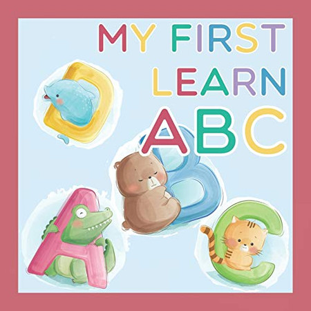 My First Learn ABC: Alphabet Books For Toddlers & Preschoolers
