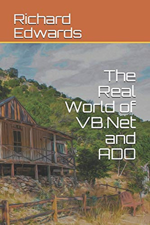 The Real World of VB.Net and ADO