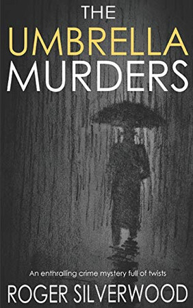 THE UMBRELLA MURDERS an enthralling crime mystery full of twists (Yorkshire Murder Mysteries)