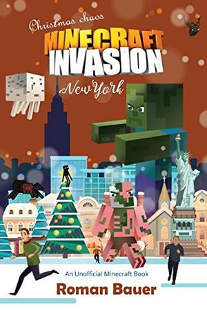 Minecraft Invasion (An Unofficial Minecraft Book)