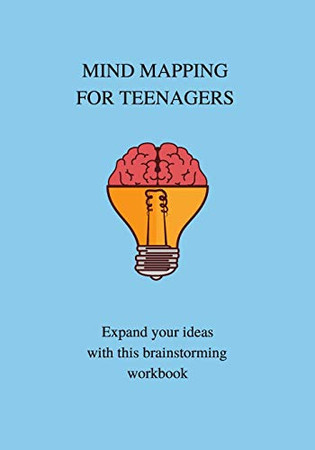 MIND MAPPING FOR TEENAGERS: COMPREHENSION AND CRITICAL THINKING, SCHOOL WORKBOOK PREPARATION, STUDY AIDS FOR KIDS, JOUMRAL NOTEBOOK.
