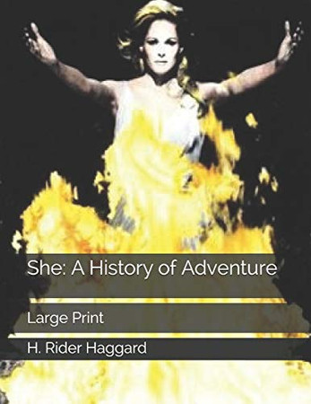She: A History of Adventure: Large Print
