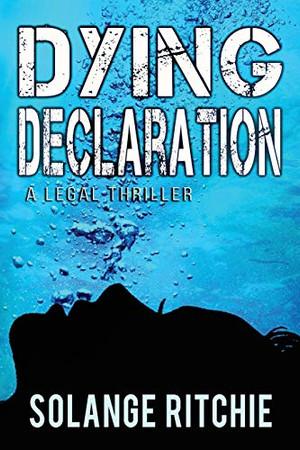 Dying Declaration: A Legal Thriller