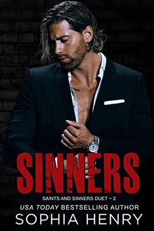 Sinners: Saints and Sinners Duet Book 2 (Saints & Sinners Duet)