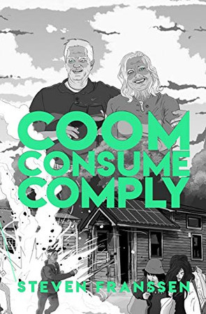Coom Consume Comply