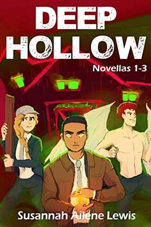 Deep Hollow: Novellas 1-3