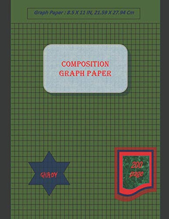 Graph Paper Notebook 8.5 x 11 IN, 200 sheets: Composition Graph Paper, Coordinate Paper, Grid Paper, or Squared Paper Notebook with A Place for Every Title.