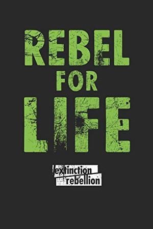 Extinction Rebellion: Wochenplaner/ Kalender 2020, 117 Seiten, A5 - There is no Planet B - 9781651416594