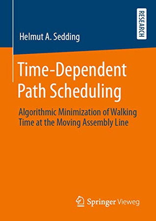 Time-Dependent Path Scheduling: Algorithmic Minimization of Walking Time at the Moving Assembly Line