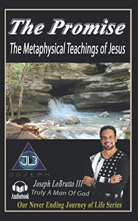The Promise: The Metaphysical Teachings of Jesus