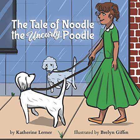 The Tale of Noodle the Uncurly Poodle