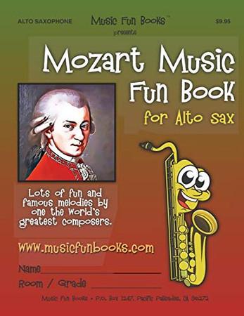 Mozart Music Fun Book for Alto Sax