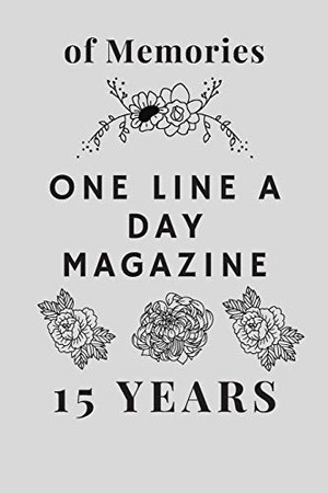 One Line A Day Magazine: 15 Years of Memories
