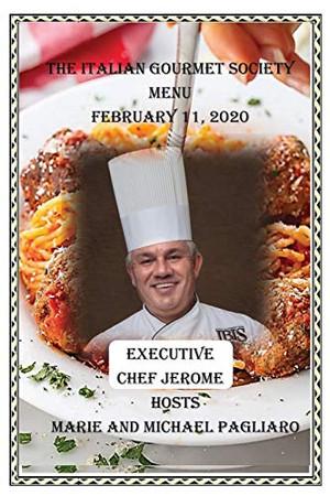 The Italian Gourmet Society Menu February 11, 2020