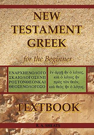 New Testament Greek for the Beginner Textbook