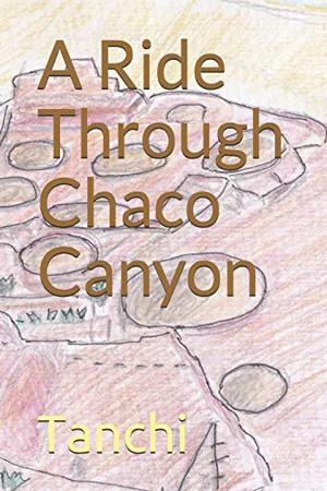 A Ride Through Chaco Canyon
