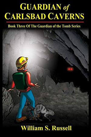 Guardian of Carlsbad Caverns (The Guardian of the Tomb)