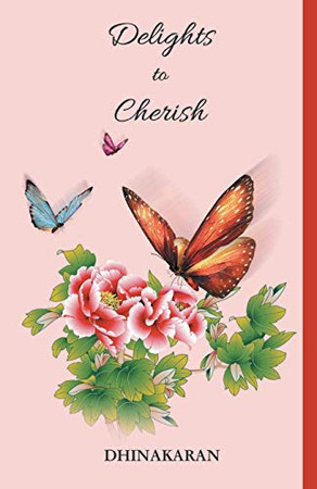 DELIGHTS TO CHERISH