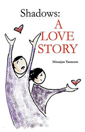 Shadows: A Love Story