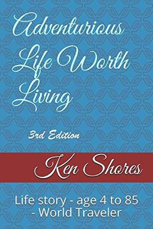 Adventurous Life Worth Living