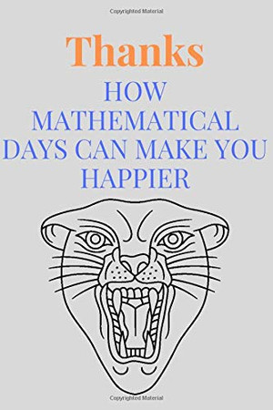 Thanks: How mathematical days can make you happier