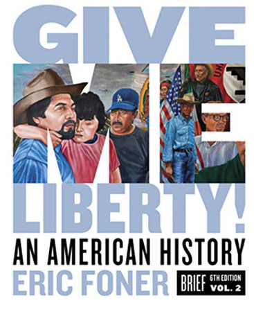 Give Me Liberty!: An American History - 9780393418200
