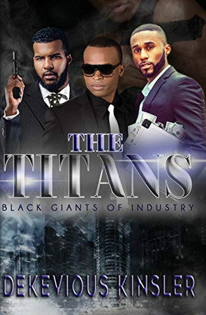 The Titans: Black Giants of Industy