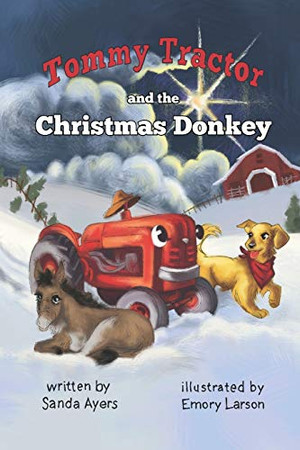 Tommy Tractor and the Christmas Donkey (Tommy Tractor Adventures)