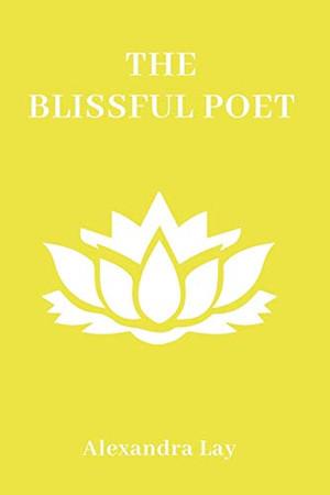 The Blissful Poet