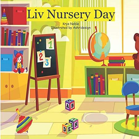 Liv Nursery Day